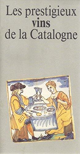 Descargar Libro prestigieux vins de la Catalogne/Les de Jaume Ciurana Galceran