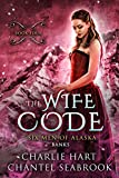The Wife Code: Banks (Six Men of Alaska Book 4) (English Edition)
