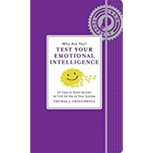 Who Are You? Test Your Emotional Intelligence (Know Yourself) by Thomas J. Craughwell (2012-05-15)