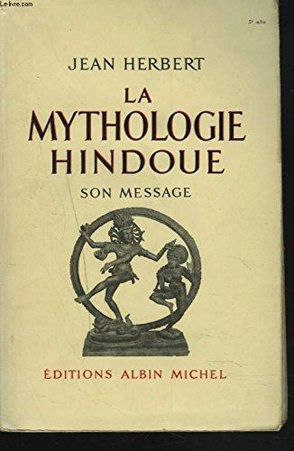 La mythologie hindoue. par HERBERT Jean
