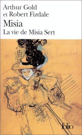 Misia: La vie de Misia Sert de Gold.Arthur (1984) Poche
