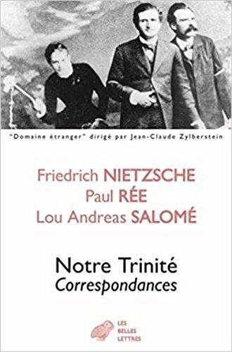 Notre Trinite: Correspondances (Domaine Etranger) par Lou Andreas-Salome