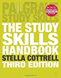The Study Skills Handbook (Palgrave Study Skills) by Dr Stella Cottrell(1905-06-30)