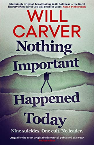 Nothing Important Happened Today by [Carver, Will]