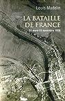 La Bataille de France : 21 mars - 11 novembre 1918 par Madelin