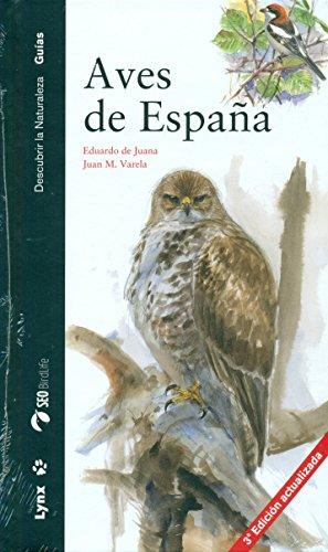Aves de España (Descubrir la Naturaleza. Guías) por Eduardo de Juana