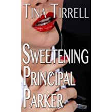 Sweetening Principal Parker: *a Bimbofication Transformation Fantasy* (The Sweetenings Book 1)