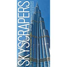 Skyscrapers: A History of the World's Most Extraordinary Buildings -- Revised and Updated by Judith Dupre (2013-11-05)