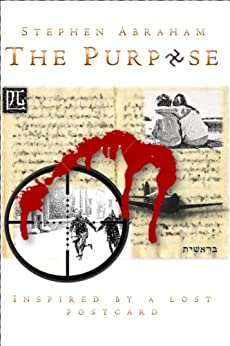 The Purpose by [Abraham, Stephen]