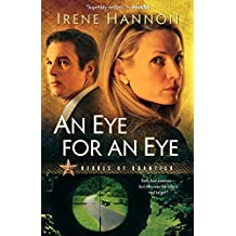 An Eye for an Eye (Heroes of Quantico Series, Book 2) (Volume 2) by Irene Hannon (2009-11-05)