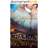 Chasing Mr. Wright: Book 1 Of The Fated Hearts Series (English Edition)