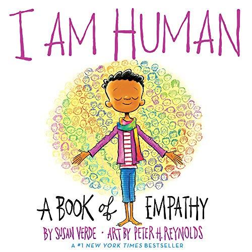 I Am Human. A Book Of Empathy por Susan Verde