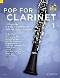 Pop For Clarinet 1: 12 Pop-Hits in Easy Arrangements. Band 1. 1-2 Klarinetten. Ausgabe mit CD.