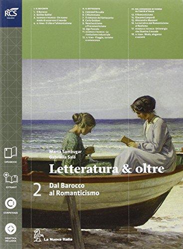 Letteratura & oltre. Con guida all'esame. Per le Scuole superiori. Con espansione online: 2