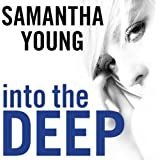 Into the Deep: Into the Deep Series, Book 1