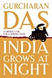 India Grows at Night: A Liberal Case for a Strong State price comparison at Flipkart, Amazon, Crossword, Uread, Bookadda, Landmark, Homeshop18