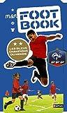 Mon foot book - Dès 6 ans