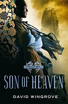 Song of Heaven: Chung Kuo Book 1 by [Wingrove, David]
