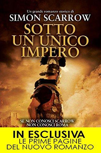 Sotto un unico impero (Macrone e Catone Vol. 13) di Simon Scarrow
