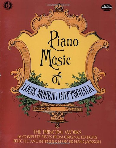 louis-moreau-gottschalk-piano-music-pf-dover-music-series