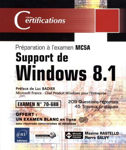 Support de Windows 8.1 - Préparation à la Certification MCSA - Examen 70-688 par Maxime RASTELLO
