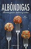 Albóndigas, hamburguesas, tartares y salsas (Larousse - Libros Ilustrados/ Prácticos - Gastronomía)
