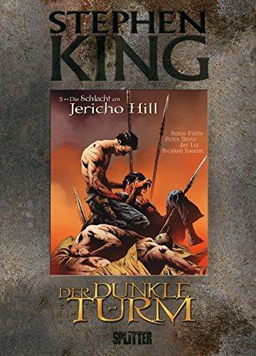 Stephen King - Der Dunkle Turm: Band 5. Die Schlacht am Jericho Hill