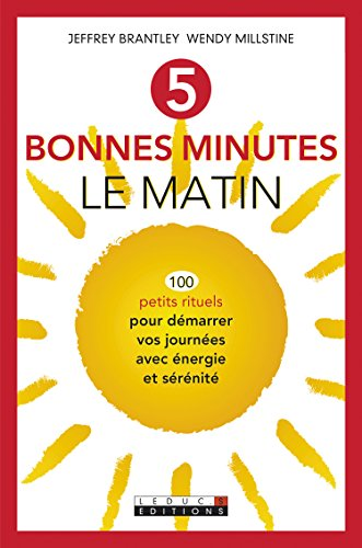 5 bonnes minutes le matin par Brantley Jeff