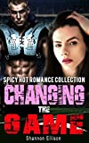 Changing the Game : Spicy Hot Romance Collection (English Edition)