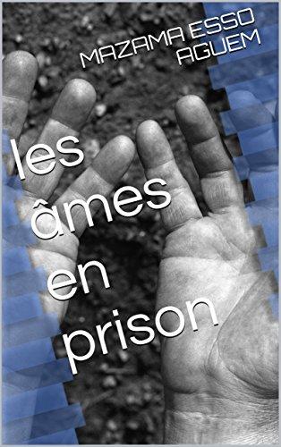 les-ames-en-prison