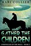 Gather The Children (Chronicles of the Maca Book 2) (English Edition)