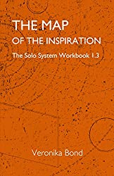 The Map of the Inspiration: The Solo System Workbook 1.3 (The Solo System Workbooks 1 3) (English Edition)