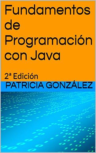 Fundamentos de Programación con Java: 2ª Edición