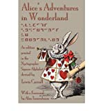 [(Alice's Adventures in Wonderland: An Edition Printed in the Nyctographic Square Alphabet Devised by Lewis Carroll)] [Author: Lewis Carroll] published on (December, 2011)