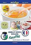 MIXtipp: Bébés et petits enfants Recettes (francais): faire la cuisine avec Thermomix® (Kochen mit dem Thermomix) (French Edition)