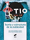 Teoría y estructura de la publicidad (Ciencias de la Información. Documentación)