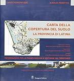 Carta della copertura del suolo. La provincia di Latina. Con CD-ROM