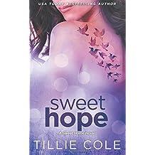 Sweet Hope: Volume 4 (Sweet Home Series) by Tillie Cole (2015-03-28)