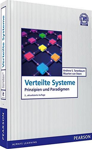 Verteilte Systeme: Prinzipien und Paradigmen (Pearson Studium - IT)