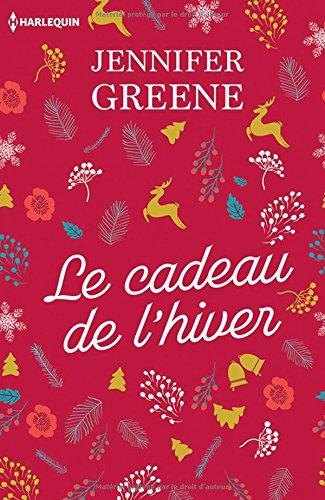 Le cadeau de l'hiver: Le cadeau parfait au pied du sapin : une romance de Noël !