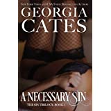 A Necessary Sin: The Sin Trilogy: Book I (Volume 1) by Georgia Cates (2014-12-26)
