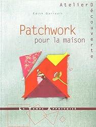 PATCHWORK POUR LA MAISON