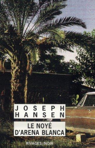 Le Noyé d'Arena Blanca par Joseph Hansen