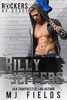 Billy Jeffers: Rockers of Steel by [Fields, MJ]