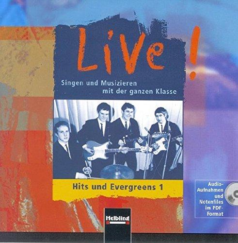 live-hits-und-evergreens-1-audiocd-cd-rom-audio-aufnahmen-und-notenfiles-im-pdf-format-live-singen-u