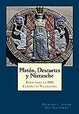 Platón, Descartes y Nietzsche: Temas para la PAU Comunitat Valenciana