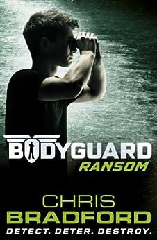 Bodyguard: Ransom (Book 2) by [Bradford, Chris]