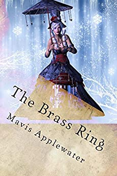 The Brass Ring (A Caitlin Calloway Mystery Book 1) by [Applewater, Mavis]