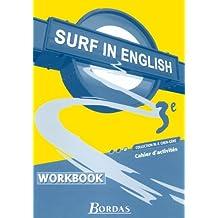 Surf in English : Anglais, 3e (Travaux pratiques)