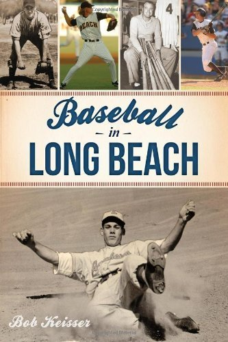 baseball-in-long-beach-by-bob-keisser-2013-paperback